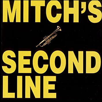 MITCH'S SECOND LINE